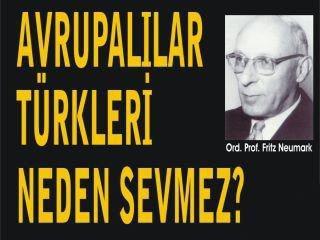 Avrupalılar Türkleri Neden Sevmez?